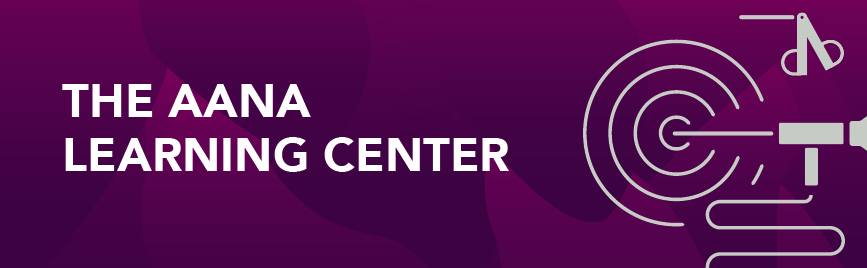The AANA Learning Center